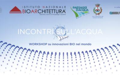 Incontri sull'Acqua, workshop su innovazioni BIO nel mondo